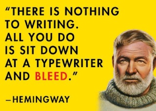 Hemingway nothing to writing just bleed image quote